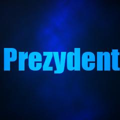 Prezydent™