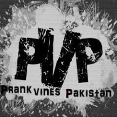 P.V.P:- Prank Vines Pakistan